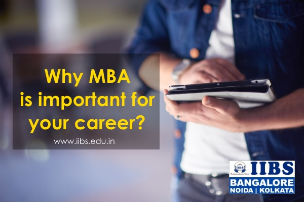 Why MBA is important for your career?