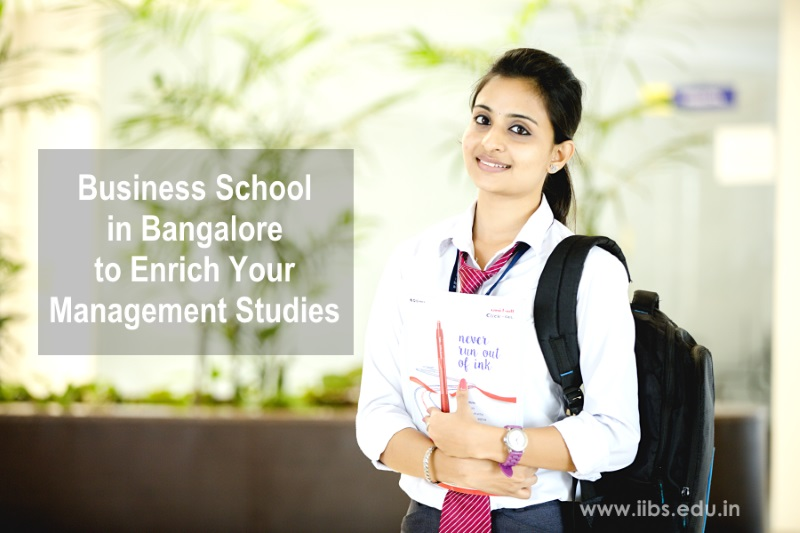 Business School in Bangalore to Enrich Your Management Studies