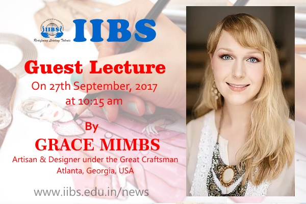 Guest Lecture by Grace Mimbs (Artisan & Designer) on 27th Sep, 2017 at IIBS Bangalore